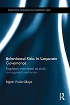 Behavioural risks in corporate governance : regulatory intervention as a risk management