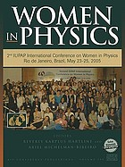 Women in physics : 2nd IUPAP International Conference on Women in Physics, Rio de Janeiro, Brazil, 23-25 May 2005