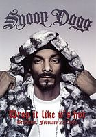 Snoop Dogg : drop it like it's hot