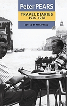 The travel diaries of Peter Pears, 1936-1978