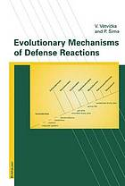 Evolutionary mechanisms of defense reactions