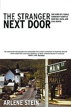 The stranger next door : the story of a small community's battle over sex, faith, and civil rights
