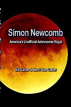 Simon Newcomb : America's unofficial astronomer royal