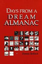Days from a dream almanac