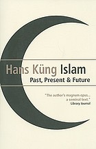 Islam : past, present and future