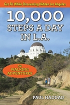10,000 steps a day in L.A. : 52 walking adventures