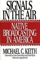 Signals in the air : native broadcasting in America
