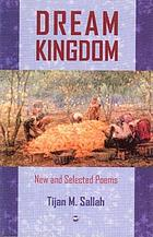 Dream kingdom : new and selected poems