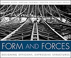 Form and forces : designing efficient, expressive structures