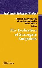 The evaluation of surrogate endpoints