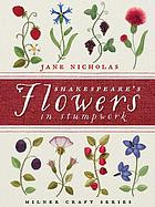 Shakespeares flowers in stumpwork