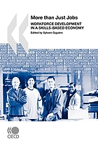 More than just jobs : workforce development in a skills-based economy