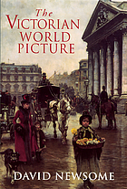 The Victorian world picture : perceptions and introspections in an age of change