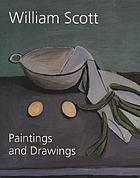 William Scott : paintings and drawings