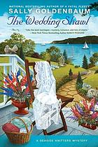 The wedding shawl : a seaside knitters mystery