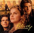 Music from the hit television series Felicity