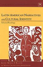 Latin American narratives and cultural identity : selected readings