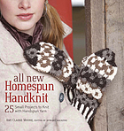 All new homespun handknit : 25 small projects to knit with handspun yarn