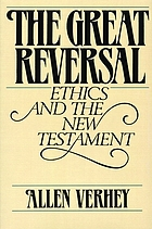 The great reversal : ethics and the New Testament