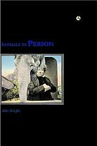 Animals in person : cultural perspectives on human-animal intimacy
