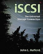 ISCSI : the universal storage connection