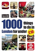 1000 things to do in London for under £10.