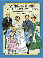 American family of the Civil War era paper dolls in full color