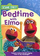 Sesame Street. Bedtime with Elmo