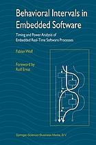 Behavioral Intervals in Embedded Software : Timing and Power Analysis of Embedded Real-Time Software Processes