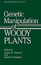 Genetic manipulation of woody plants