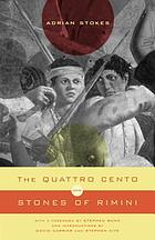 The Quattro cento ; and, Stones of Rimini