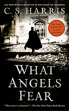 What angels fear : a Sebastian St. Cyr mystery