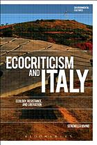 Ecocriticism and Italy ecology, resistance, and liberation