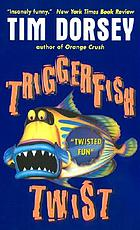 Triggerfish twist : a novel