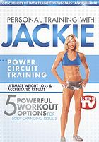 Personal training with Jackie : power circuit training.