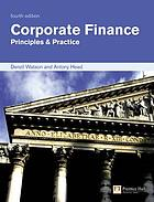 Corporate finance : principles & practice