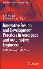 Innovative design and development practices in aerospace and automotive engineering : I-DAD, February 22-24, 2016