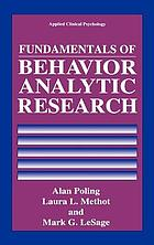 Fundamentals of behavior analytic research