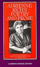 Adrienne Rich's poetry and prose : poems, prose, reviews, and criticism