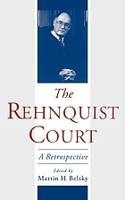 The Rehnquist court : a retrospective