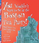 You wouldn't want to be at the Boston Tea Party! : wharf water tea you'd rather not drink