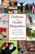 Diabetes and health disparities : community-based approaches for racial and ethnic populations