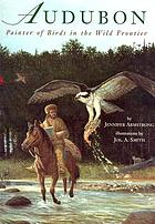 A painter of birds : the story of John James Audubon