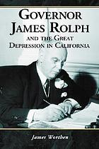 Governor James Rolph and the Great Depression in California