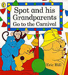 Spot and his grandparents go to the carnival