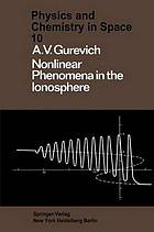 Nonlinear phenomena in the ionosphere