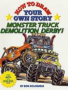 Monster truck demolition derby!