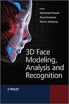 3D face modeling, analysis, and recognition