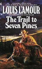 The trail to Seven Pines : a Hopalong Cassidy novel