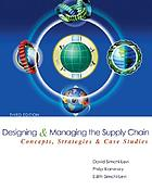 Designing and managing the supply chain : concepts, strategies, and case studies
